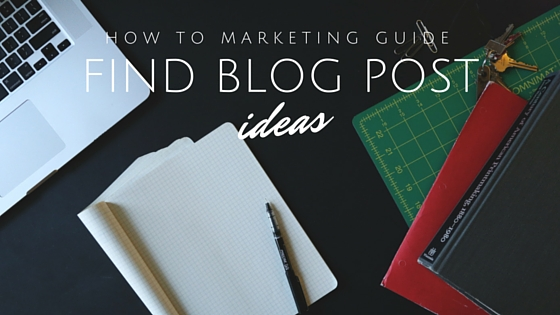5 Ways to Help You Think of a Blog Post Subject